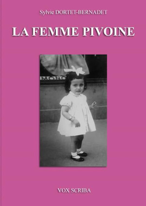 couverture autobiographie sylvie dortet femme pivoine