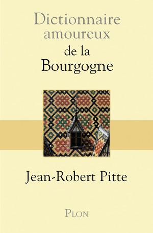 dictionnaire-amoureux-bourgogne