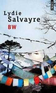 BW, de Lydie Salvayre
